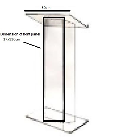 Dimension of front panel of Transparent podium